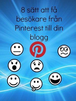 8 sätt att få besökare från Pinterest till din blogg