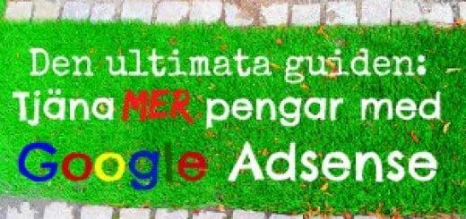 tjäna mer pengar med Google Adsense
